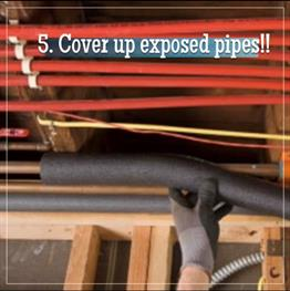 Cover exposed pipes